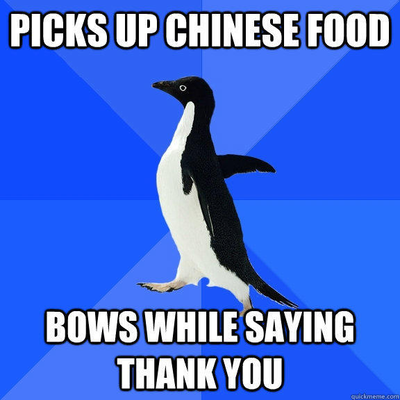 picks up chinese food bows while saying thank you - picks up chinese food bows while saying thank you  Socially Awkward Penguin