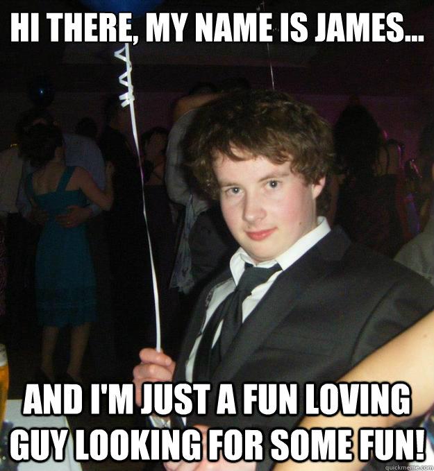 hi my name is james