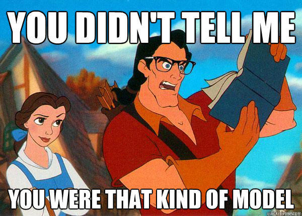 you didn't tell me you were THAT kind of model - you didn't tell me you were THAT kind of model  Hipster Gaston 2