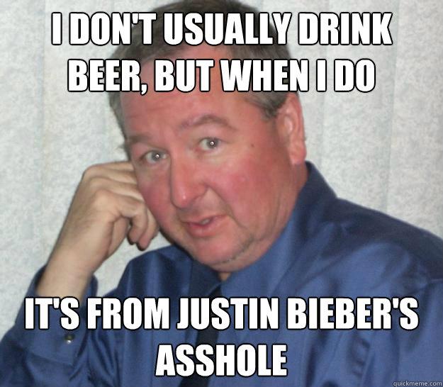 Justin bieber asshole