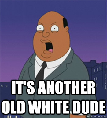 It's another old white dude  Ollie Williams
