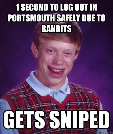 1 second to log out in portsmouth safely due to bandits Gets sniped  - 1 second to log out in portsmouth safely due to bandits Gets sniped   Badluckbrian
