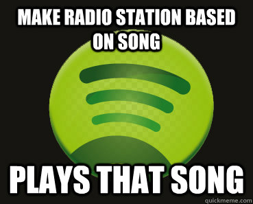 Make radio station based on song Plays that song - Make radio station based on song Plays that song  Good Guy Spotify