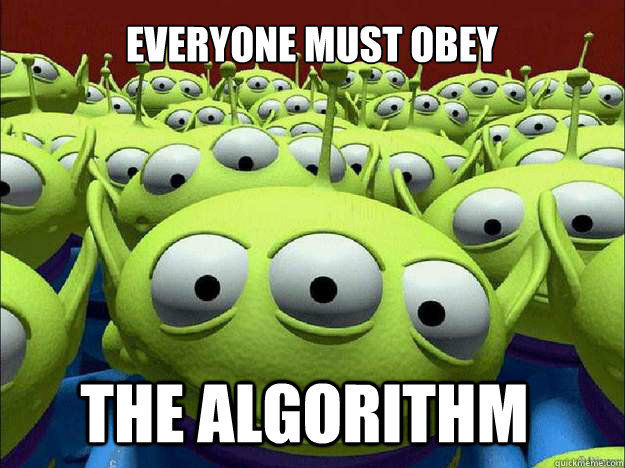 everyone must obey the algorithm - everyone must obey the algorithm  Oddly Parental Toy Story Aliens