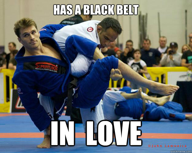 Has a Black Belt In  Love - Has a Black Belt In  Love  Ridiculously Photogenic Jiu Jitsu Guy