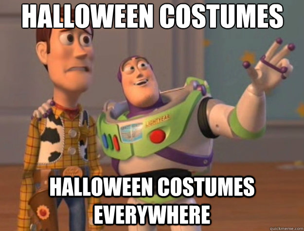 HALLOWEEN COSTUMES HALLOWEEN COSTUMES EVERYWHERE - HALLOWEEN COSTUMES HALLOWEEN COSTUMES EVERYWHERE  Toy Story