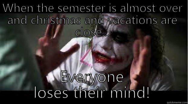 Semester Almost Ending Quickmeme