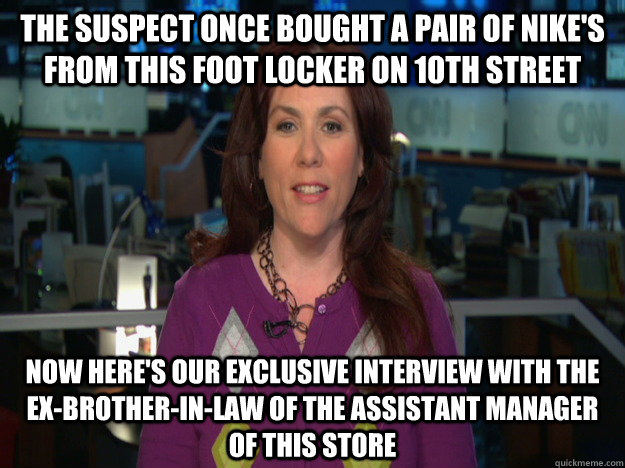 The suspect once bought a pair of Nike's from this Foot Locker on 10th street now here's our exclusive interview with the ex-brother-in-law of the assistant manager of this store