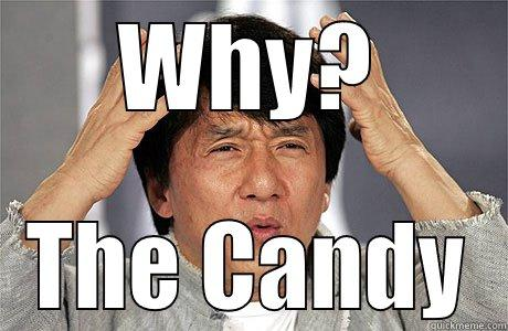 WHY? THE CANDY EPIC JACKIE CHAN