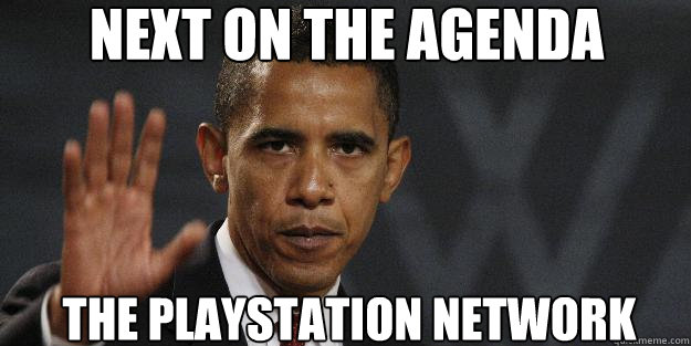 Next on the agenda the playstation network