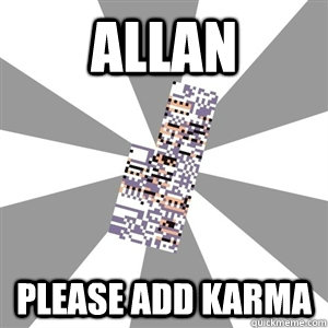 Allan please add karma - Allan please add karma  Missingno