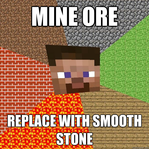 MINE ORE REPLACE WITH SMOOTH STONE - MINE ORE REPLACE WITH SMOOTH STONE  Minecraft
