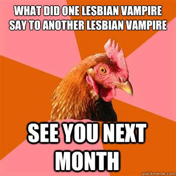 Lesbian Vampire Joke 84