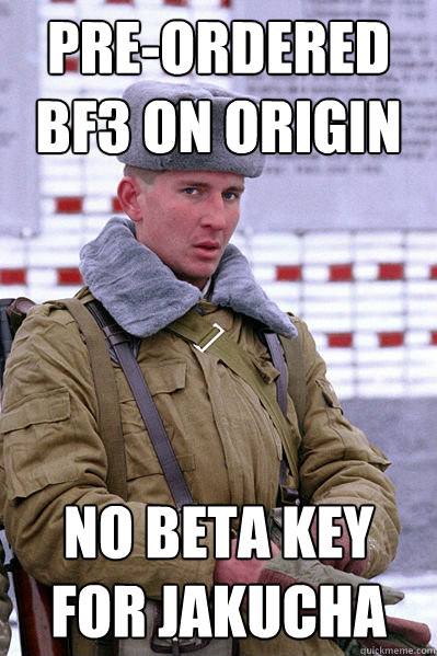 pre-ordered BF3 on origin no beta key for jakucha