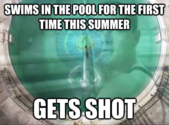 swims in the pool for the first time this summer gets shot