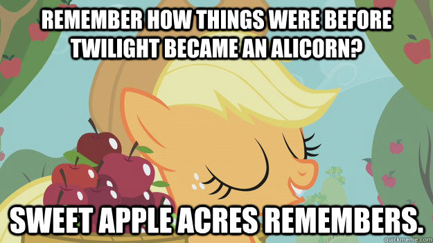 Remember how things were before Twilight became an alicorn? Sweet Apple Acres Remembers. - Remember how things were before Twilight became an alicorn? Sweet Apple Acres Remembers.  Misc