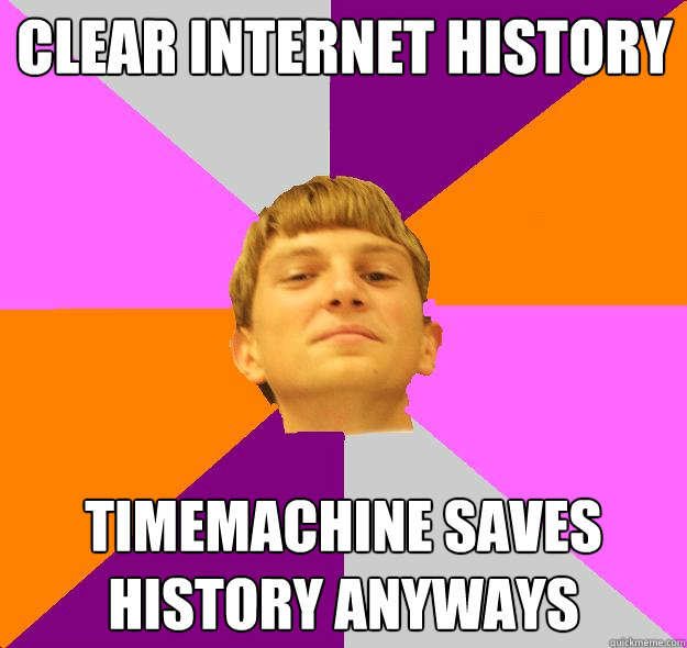 Clear internet history Timemachine saves history anyways