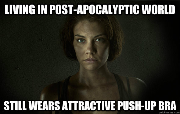 living in post-apocalyptic world still wears attractive push-up bra - living in post-apocalyptic world still wears attractive push-up bra  Misc