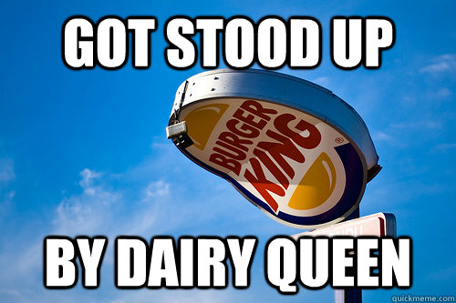 Got Stood Up By Dairy Queen - Got Stood Up By Dairy Queen  Misc