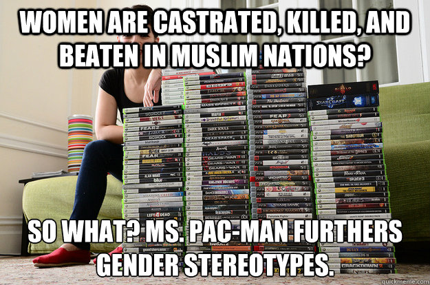 women are castrated, killed, and beaten in muslim nations? So what? Ms. Pac-Man furthers gender stereotypes.