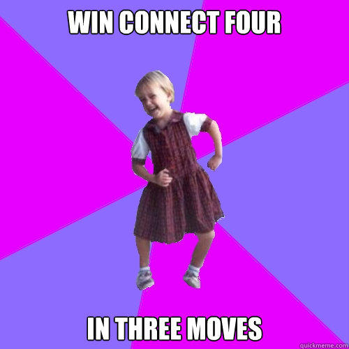 win connect four in three moves - win connect four in three moves  Socially awesome kindergartener