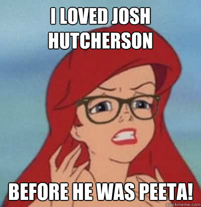 I loved josh hutcherson  before he was peeta!  Hipster Ariel