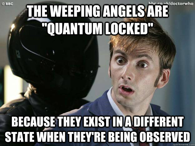 The weeping angels are