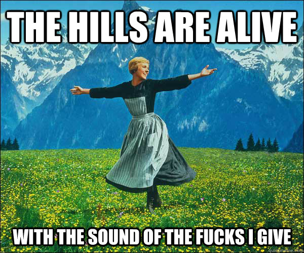 Image result for the hills are alive funny