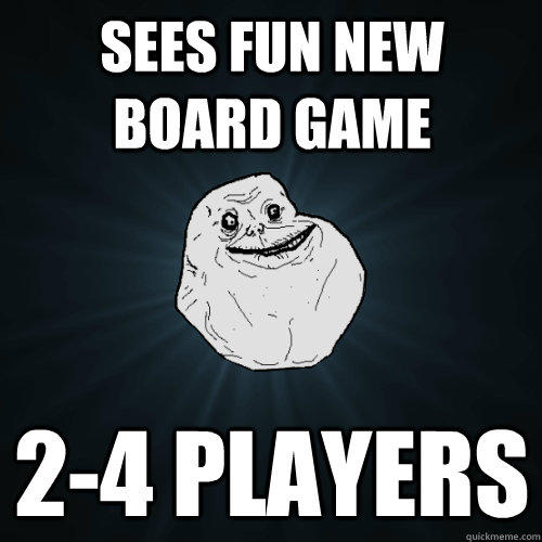 Sees fun new board game 2-4 players - Sees fun new board game 2-4 players  Forever Alone