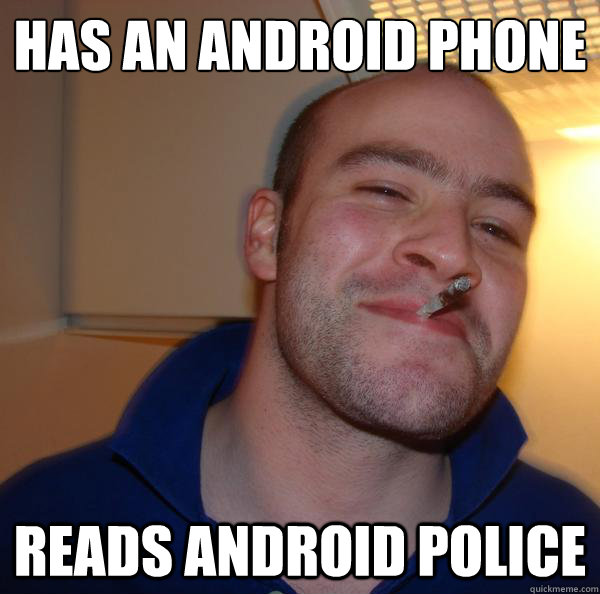 has an android phone reads android police - has an android phone reads android police  Misc