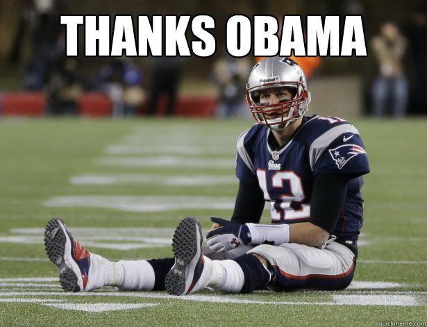 thanks obama  - thanks obama   thanks obama brady
