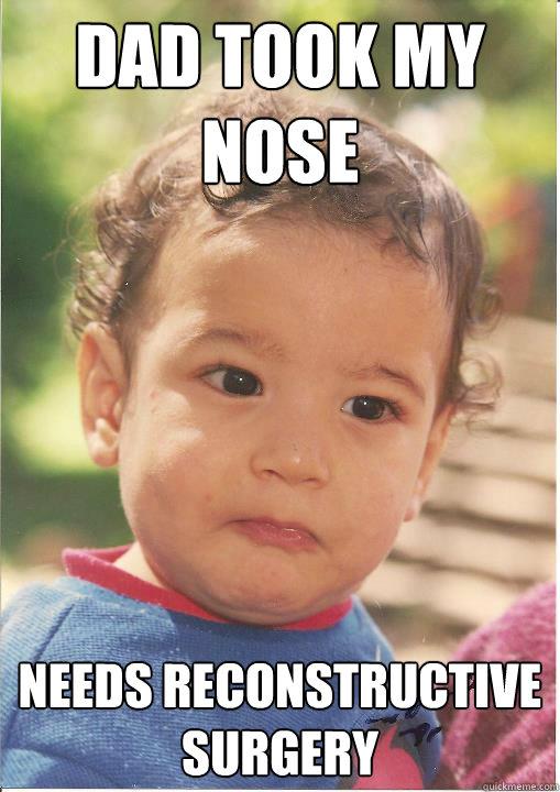 dad took my nose needs reconstructive surgery