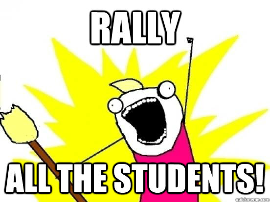 Rally all the Students!