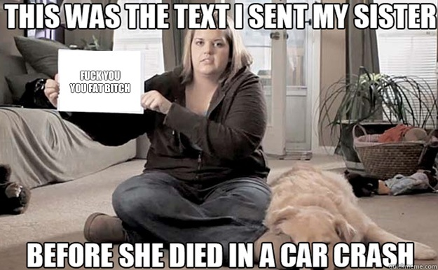 Fuck that fat bitch
