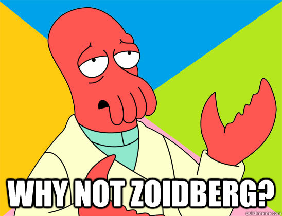 why not zoidberg? -  why not zoidberg?  Misc
