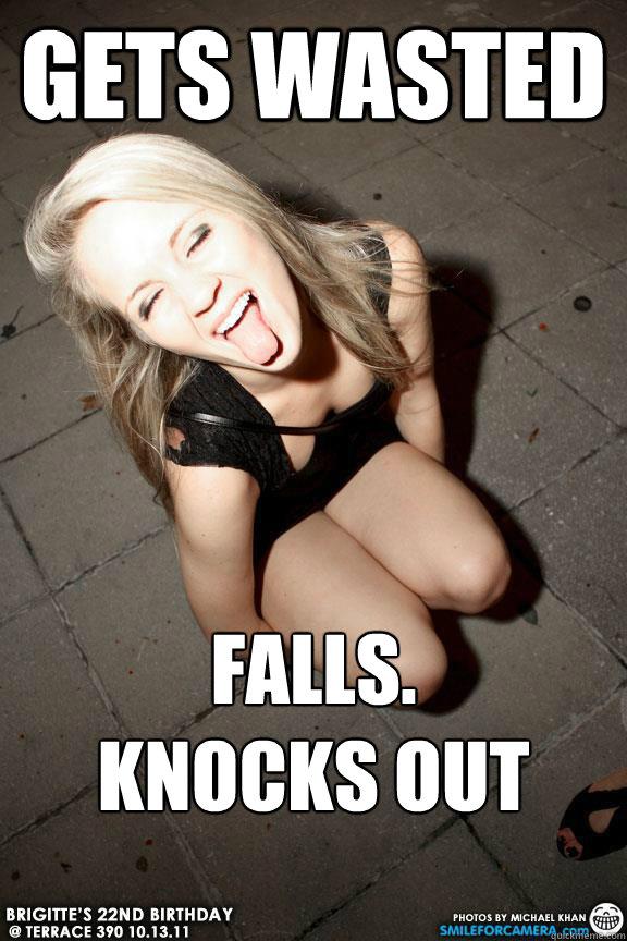 Drunk Girls  WeKnowMemes