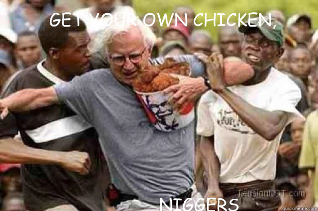 Funny Kfc Fried Chicken: Whatchu Mean No Chicken?! Nigga Mouf Be Waterin'