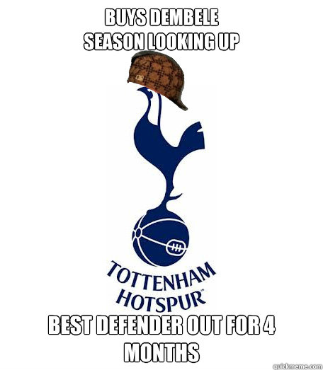 Buys Dembele Season looking up Best defender out for 4 months - Buys Dembele Season looking up Best defender out for 4 months  Scumbag THFC