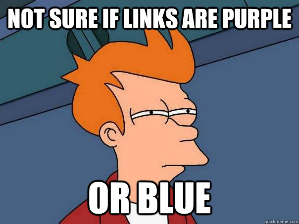 not sure if links are purple or blue - not sure if links are purple or blue  Futurama Fry