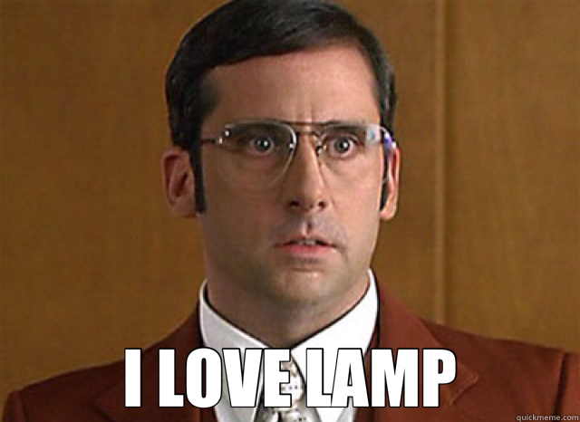 I LOVE LAMP - Anchorman Brick - quickmeme