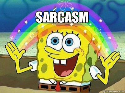 Sarcasm   rainbow spongebob