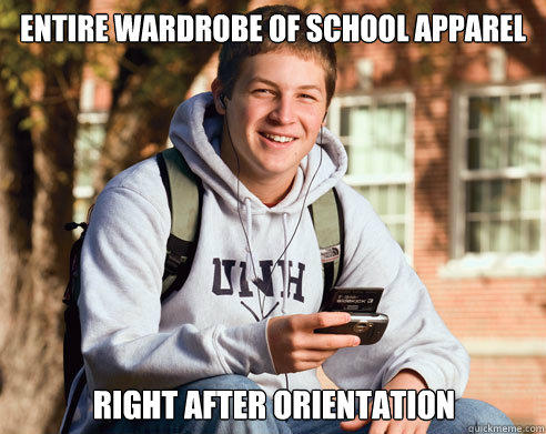entire wardrobe of school apparel right after orientation - entire wardrobe of school apparel right after orientation  College Freshman