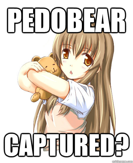 PEDOBEAR Captured? - PEDOBEAR Captured?  Bear Hunt