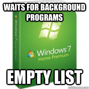 Waits for background programs Empty list