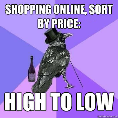 shopping online, sort by price: high to low - shopping online, sort by price: high to low  Rich Raven