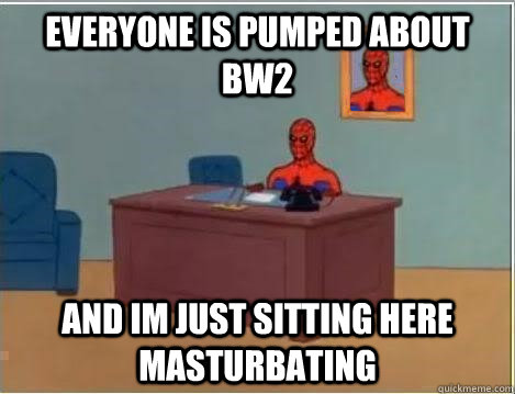 Everyone is pumped about BW2 and im just sitting here masturbating - Everyone is pumped about BW2 and im just sitting here masturbating  Spiderman Desk
