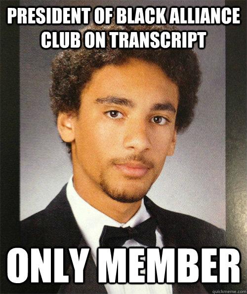 President of black alliance club on transcript Only member