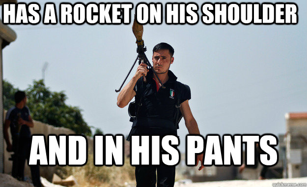 Has a rocket on his shoulder and in his pants - Has a rocket on his shoulder and in his pants  Misc