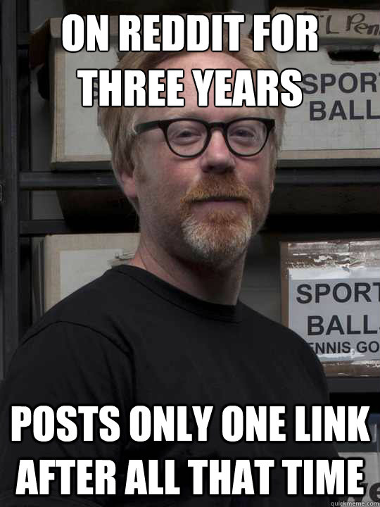 on reddit for three years posts only one link after all that time - on reddit for three years posts only one link after all that time  Misc
