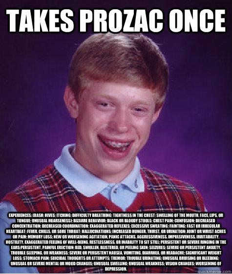 Rash And Prozac